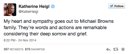 Katherine Heigl Tweets about Ferguson