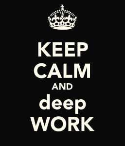 keep-calm-and-deep-work