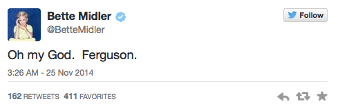 Bette Midler Tweets about Ferguson